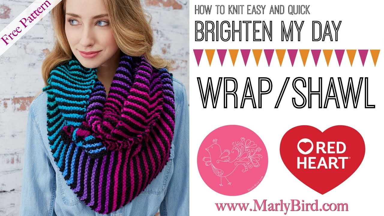 How to Knit Easy and Quick Brighten My Day Wrap - YouTube