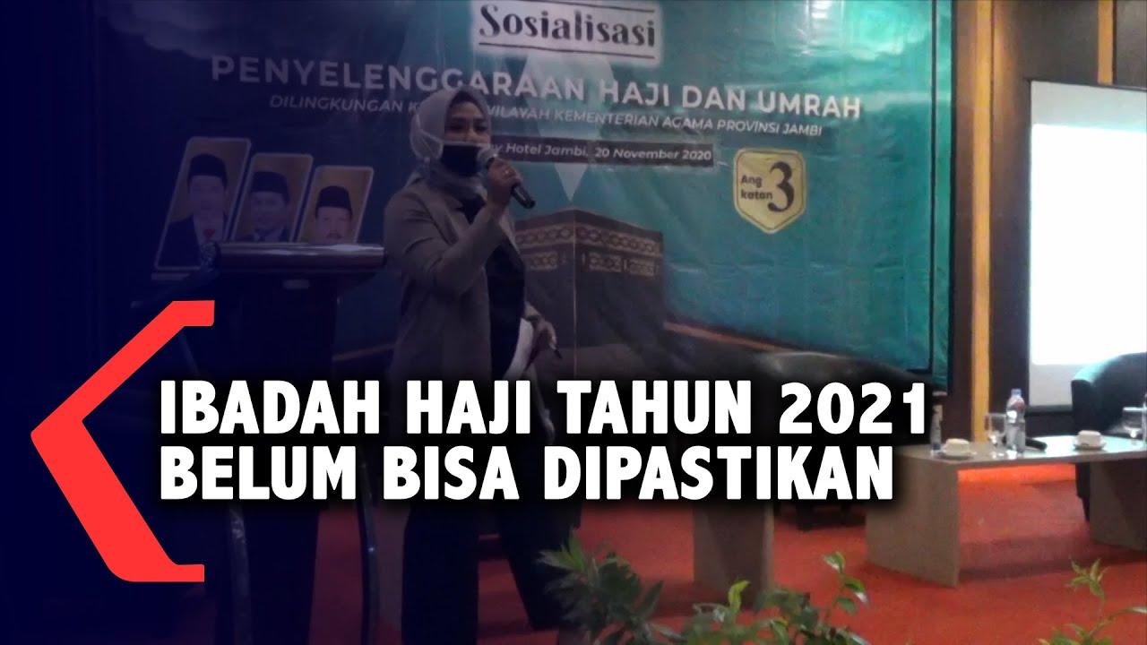 Ibadah Haji Tahun 2021 Belum Bisa Dipastikan