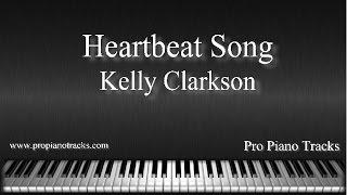 Heartbeat Song - Kelly Clarkson Piano Accompaniment Karaoke/Backing Track