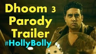 Dhoom 3 Parody Trailer - #HollyBolly