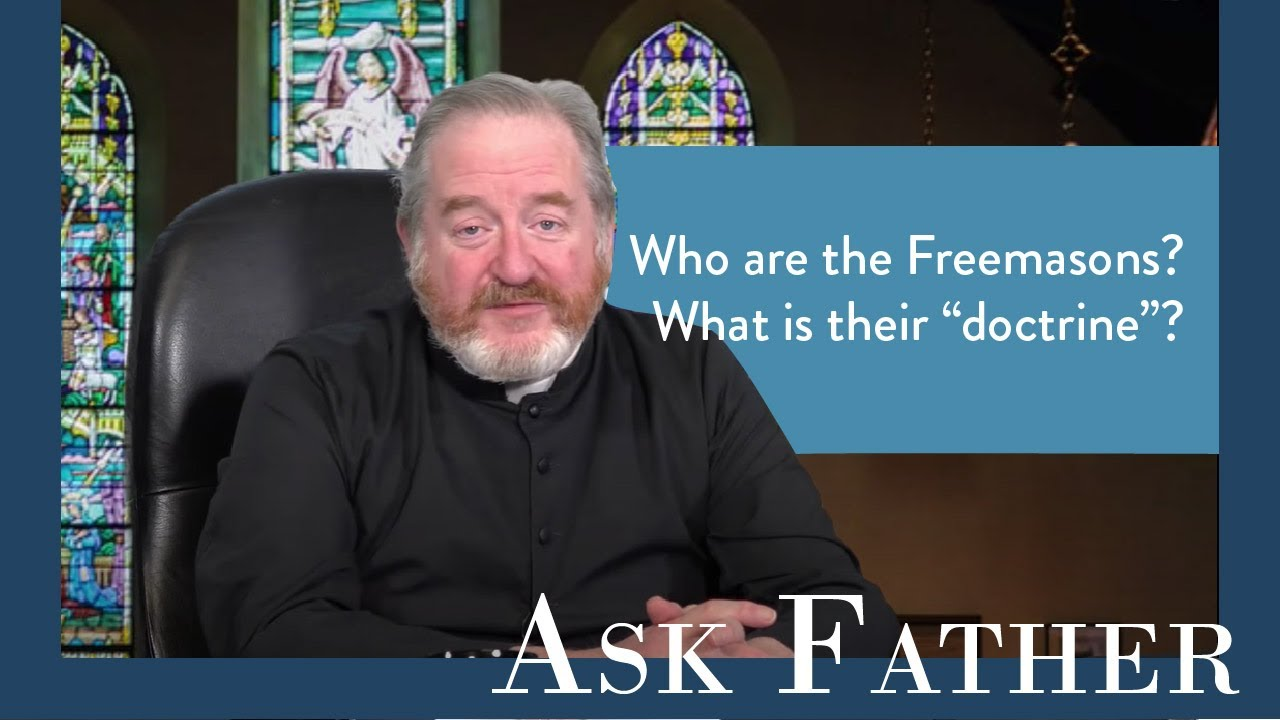Can a Catholic be a Freemason? | Ask Father with Fr. Paul McDonald