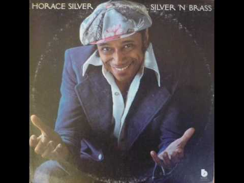 Horace Silver - The Sophisticated Hippie [1975]