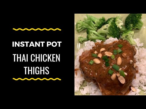 How To Make Instant Pot Thai Chicken Thighs