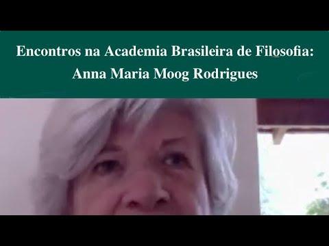 Encontros na Academia Brasileira de Filosofia: Anna Maria Moog