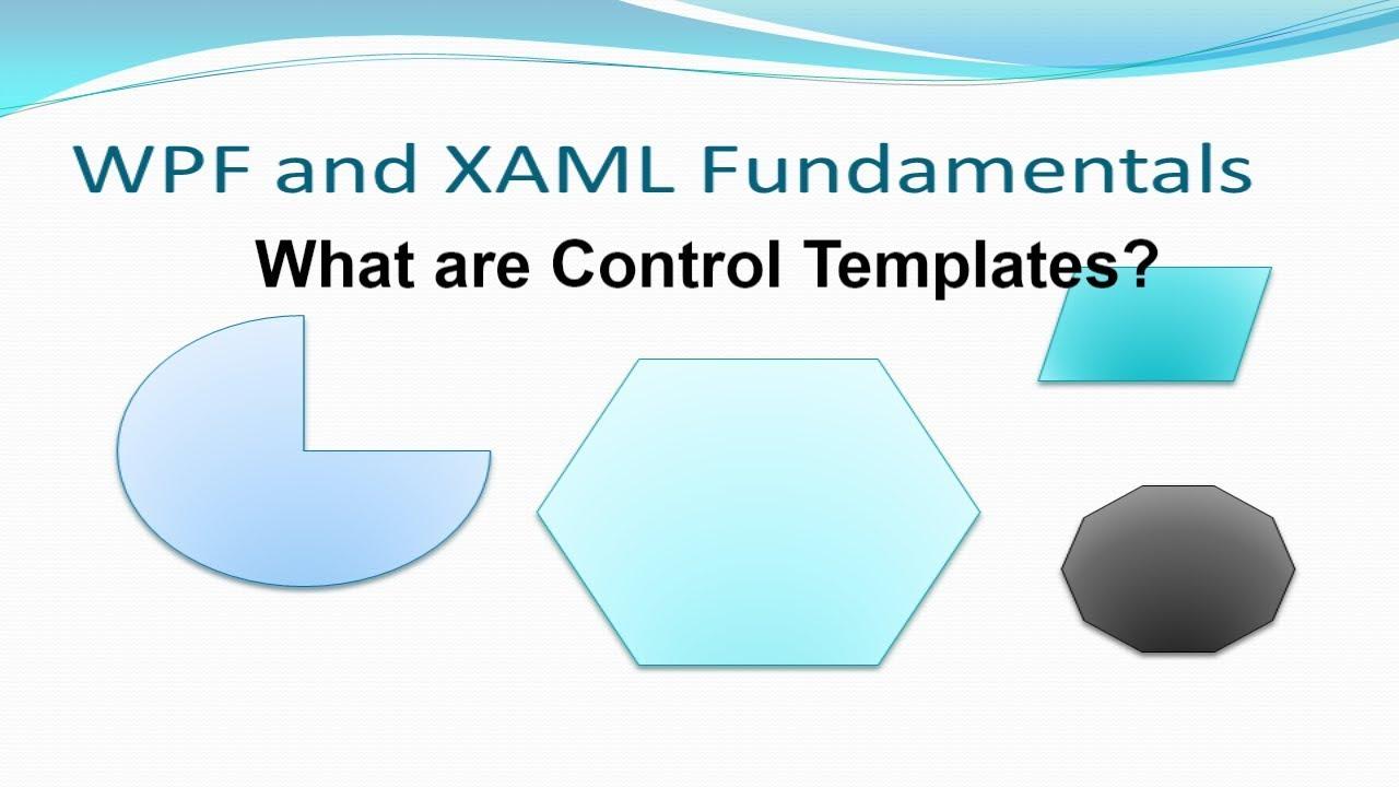 Wpf 7 Control Templates