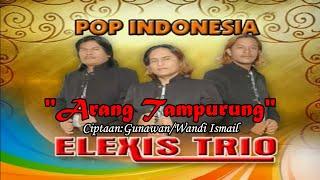 Trio Elexis Arang Turung