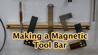 Making a Magnetic Tool Bar