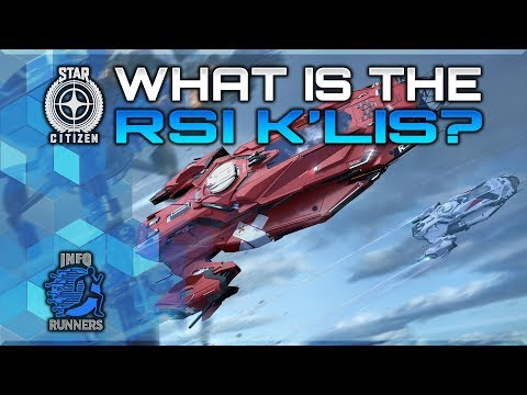 Star Citizen | What Is The RSI K'Lis?