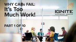 Why Customer Advisory Boards Fail (Part 1 of 10): It