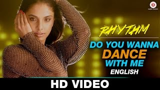 Do You Wanna Dance With Me (English) | Rhythm | Natalie Di Luccio, Suresh Peters …