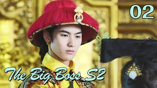 [ENG SUB] The Big Boss S2 02 (Huang Junjie, Eleanor Lee Kaixin) | The best high school love comedy