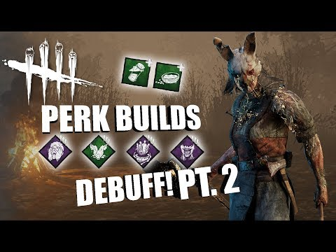 DEBUFF! PT. 2 | Dead By Daylight THE HUNTRESS PERK BUILDS