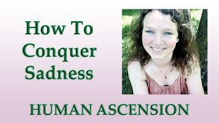 How To Conquer Sadness & Live A Happy Life | Abbey Normal's Wisdom Quest
