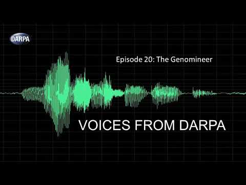 """Voices from DARPA"" Podcast, Episode 20: The Genomineer"