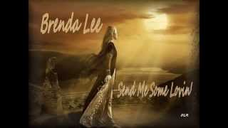 Brenda Lee - Send Me Some Lovin