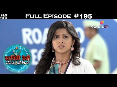Savitri Devi College & Hospital - 9th February 2018 - सावित्री देवी कॉलेज & हॉस्पिटल - Full Episode