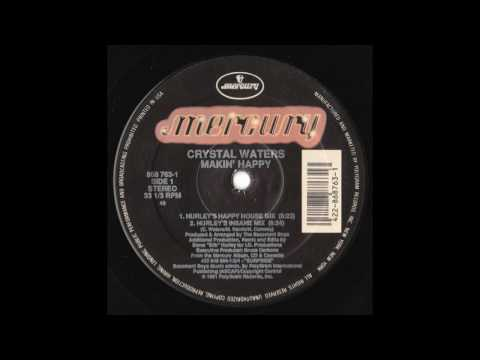 Crystal Waters - Makin' Happy (Hurley's Insane Mix)