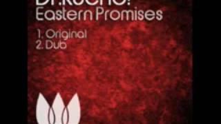 "Dr. Kucho! ""Eastern Promises"" (Original Mix)"