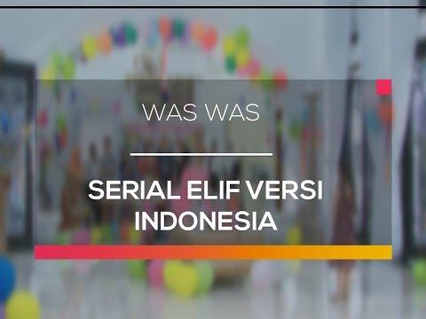 Serial Elif Versi Indonesia - Was Was 27/01/16