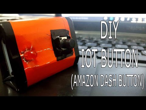 DIY IoT Button(Amazon Dash Button)