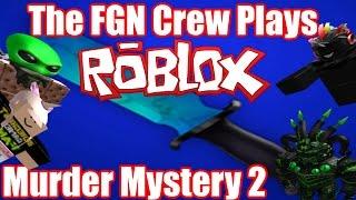 "The FGN Crew Plays: ROBLOX - Murder Mystery 2 ""Hack n SLASH"" (PC)"