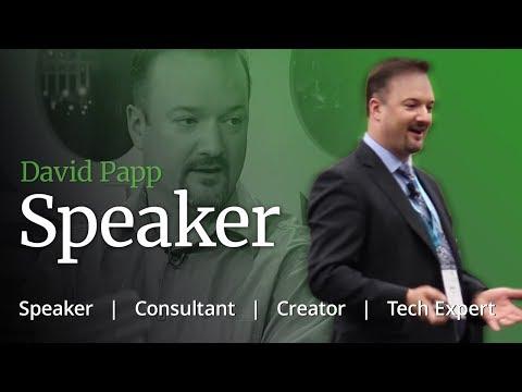 David Papp - Tech Expert - Speaker, Consultant, Creator