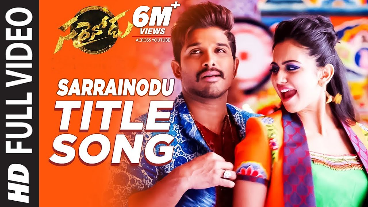 Sarrainodu Full Video Song | Sarrainodu Video Songs | Allu Arjun, Rakul  Preet | SS Thaman - YouTube
