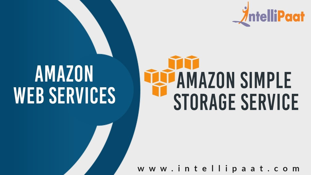 What Is Amazon S3 Tutorial Aws S3 Aws Training Intellipaat