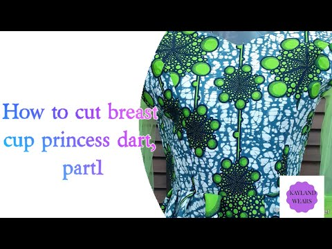 713ab807f430a How to cut breast cup princess dart