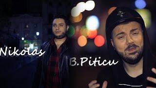 B.Piticu & Nikolas - Imi faceam planuri cu tine ( Oficial Video )