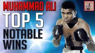Muhammad Ali - Top 5 Notable Wins