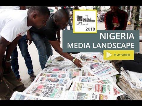 Nigeria's Media Landscape - Learn more at IPI World Congress 2018