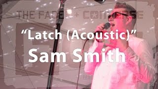 """Sam Smith, """"Latch (Acoustic)"""" - Live at The FADER FORT"""