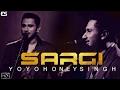Download Yo Yo Honey Singh - Sargi - New Latest Punjabi Song MP3 song and Music Video