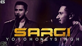Yo Yo Honey Singh - Sargi - New Latest Punjabi Song