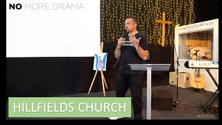 No More Drama | Pastor Rich Rycroft | Hillfields Church