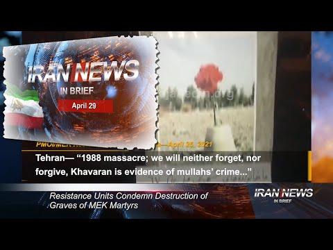 Iran news in brief, April 29, 2021