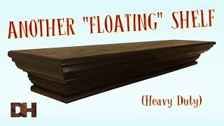Another Floating Shelf (Heavy Duty)