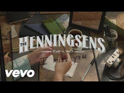 The Henningsens - I Miss You (Lyric Video)