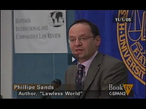 Lawless World: Phillippe Sands On America's Making & Breaking Global Rules