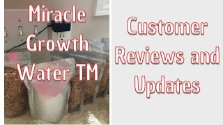 ANOTHER AMAZING MIRACLE GROWTH WATER  TM CUSTOMER TESTIMONY (Discount Codes In Description Box)