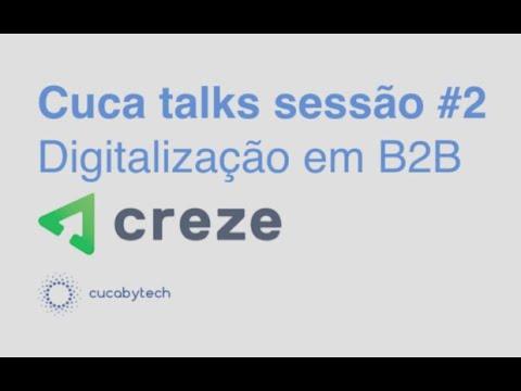 Digitalização nos Negócios B2B - cuca talks #2