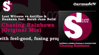 Lost Witness vs Antillas & Dankann feat. Sarah Jane Neild - Chasing Rainbows (Dark Mix)