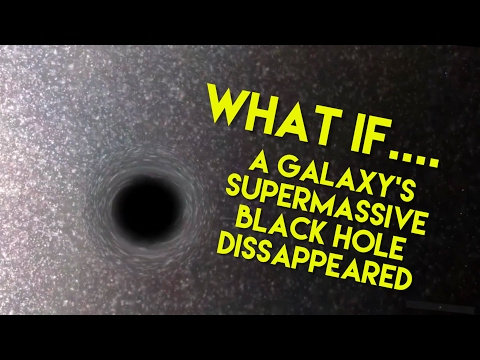 WHAT IF A GALAXY'S SUPERMASSIVE BLACK HOLE DISAPPEARED