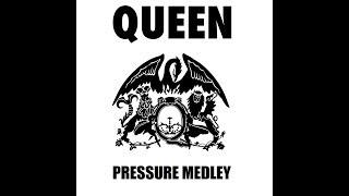 Queen - Pressure Medley