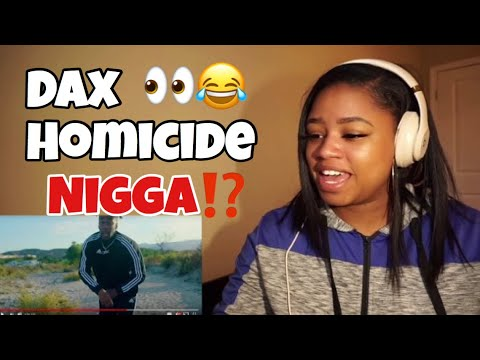 "dax---""homicide""-freestyle-*reaction*"