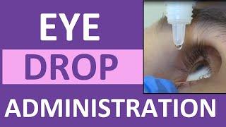 Eye Drop Administration Nursing   Instill Eye Drops Punctal Occlusion for Glaucoma