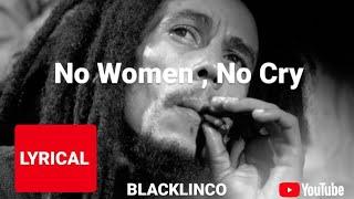 No, woman, no cry | Bob Marley | BLACKLINCO