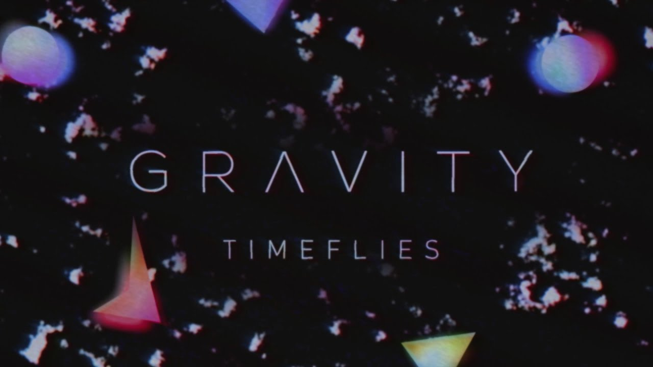 Timeflies Gravity Official Audio Chords Chordify