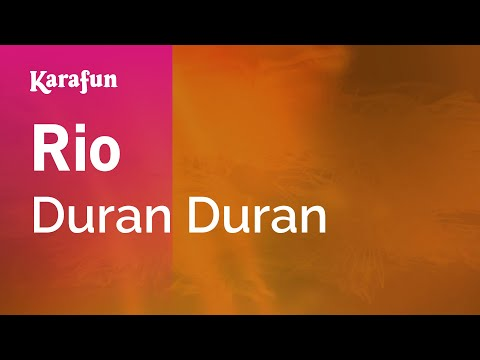 Karaoke Rio - Duran Duran *
